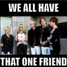 ......... I am that one friend. XD  @Emily Schoenfeld Findley :) and @Sophia Thomas Whiteside can confirm this.