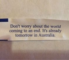 Don't Worry About The End Of The World