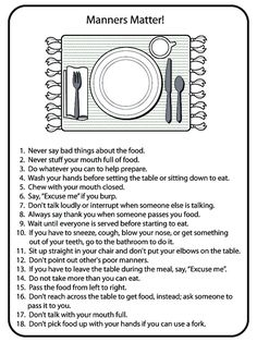 """me crazy when parents don't teach children proper table manners. plenty of adults could use this""""Drives me crazy when parents don't teach children proper table manners. plenty of adults could use this American Heritage Girls, Dining Etiquette, Etiquette Dinner, Etiquette And Manners, Girl Scout Juniors, Good Manners, Good Table Manners, Thinking Day, Activity Days"""