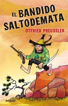El bandido Saltodemata Otfried Preussler (+9)