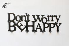 Wieszak na ubrania Don't worry be happy No Worries, Decor, Decoration, Decorating, Deco