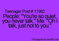 """Not sure why this is a """"teenager post"""" but truth. I get this all the time..."""