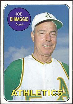1969 Topps Joe DiMaggio, Oakland Athletics, Baseball Cards That Never Were.