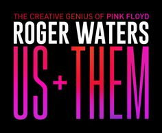 Roger Waters and his 'Us + Them Tour' promises that fans will hear A LOT of older material. Hopefully it's classic Pink Floyd songs!