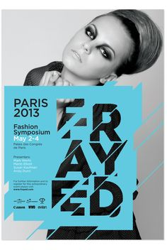 This is a fashion poster I found. It shows how vector can be combined with photo to create a successful design.