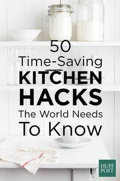 Time-saving kitchen hacks the whole world should know about