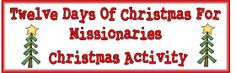 12 days of Christmas for Missionaries