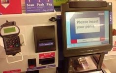New Walmart Shoppers Self Checkout Station - Please Insert Your What? - Fail - Funny Pictures at Walmart