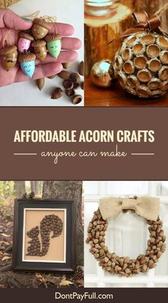 If you have acorns around your house, don't throw them away! Here are 10 Fun and Affordable Acorn Crafts Anyone Can Make, and that includes you! #DontPayFull
