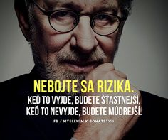 Vždycky získaš Humor, Motto, Quotations, Motivation, Sayings, Words, Funny, Quotes, Life