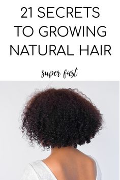 21 FAST HAIR GROWTH SECRETS THAT YOU CAN'T AFFORD TO MISS OUT ON!