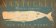 Nantucket Trading Company Whale nautical art wall art graphic art on canvas Vintage Wall Art, Vintage Walls, Vintage Signs, Unique Picture Frames, Nautical Art, Nautical Bedroom, Nautical Style, Thing 1, Trading Company