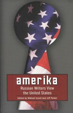 Precision Series Amerika: Russian Writers View the United States