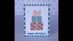 Quick & easy Birthday Card using Echo Park's Party Time!