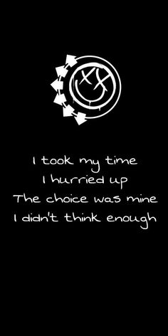 For everything Blink 182 check out Iomoio Blink 182 Quotes, Blink 182 Lyrics, Adams Song Blink 182, Arte Punk, Rock Songs, Rock Music, Emo Love, Lyric Tattoos, Lyric Quotes