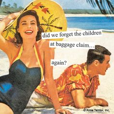 """Add a little humor to your next bon voyage party, with these funny Anne Taintor """"did we forget the children at baggage claim? Details: Set of 20 cocktail paper napkins x Three-ply, bleached without Chlorine Anne Taintor, Bon Voyage Party, Cocktail Bitters, Thing 1, Baggage Claim, Struggle Is Real, Retro Humor, Twisted Humor, Cocktail Napkins"""