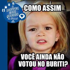 Demonstre todo seu amor pelo Buriti Shopping e vote na gente como o Shopping mais querido do Brasil! É rapidinho, só três cliques e pronto. https://www.surveymonkey.com/r/MKC5W9Y