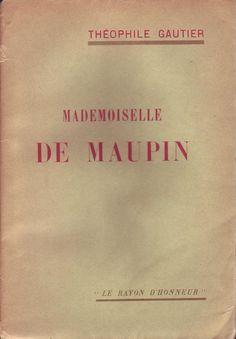 """#littérature : Mademoiselle De Maupin de Théophile Gautier. Fasquelle, 1928. Ex. n°515 / 3000 tiré en 1928 sur vélin de fil. 421 pp. br. non coupées. Coll. """"le rayon d'honneur""""."""
