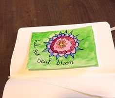 Image of Original Watercolor Card - quote - Let Your Soul Bloom