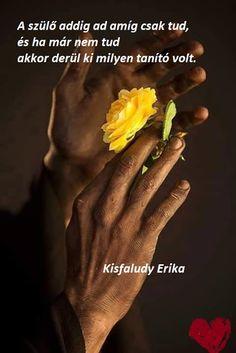 Erika, Quotes, Life, Quotations, Quote, Shut Up Quotes