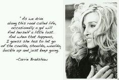 Carrie Bradshaw #quotes #spicie