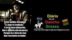 Diário de um Gaúcho Grosso: CHIMARRÃO