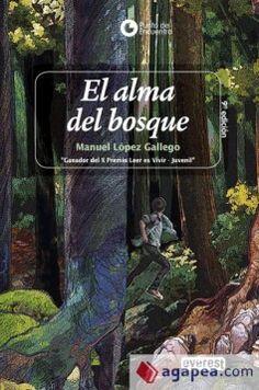 """Ficha de lectura de """"El alma del bosque"""" de Manuel López Gallego, realizada por Raúl Donoso."""