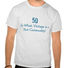 >>>The best place          50th Birthday Humorous Saying T Shirts           50th Birthday Humorous Saying T Shirts in each seller & make purchase online for cheap. Choose the best price and best promotion as you thing Secure Checkout you can trust Buy bestReview          50th Birthday Humor...Cleck See More >>> http://www.zazzle.com/50th_birthday_humorous_saying_t_shirts-235267746625627428?rf=238627982471231924&zbar=1&tc=terrest