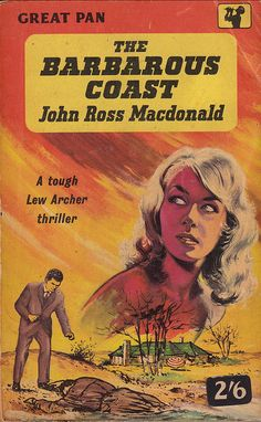 The Barbarous Coast by Ross Macdonald Book Cover Art, Book Covers, Novel Movies, Literary Genre, Cheap Books, Pulp Fiction, Crime Fiction, Book Jacket, Pulp Art