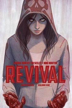 Revival Vol. 1 by Tim Seeley (Image Comics)