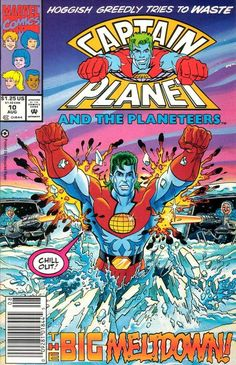 Issue Ten - August '92 When a deforestation machine goes berserk, can the Planeteers save the day without Captain Planet? Then, Cap battles Hoggish Greedly in Antarctica, plus the Planeteers vs. Leadsuit and Duke Nukem in Africa!