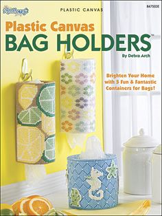 Plastic Canvas Bag Holders Plastic Canvas Pattern Book Download from e-PatternsCentral.com -- Keep those plastic shopping bags tidy within these darling bag holders you can stitch from 7-mesh plastic canvas.