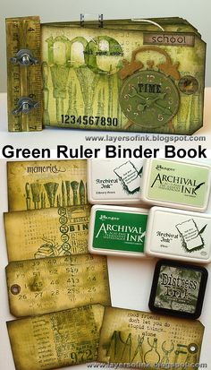 Green Ruler Binder Book - Layers of ink. Made for Simon Says Stamp & Show, using lots of Tim Holtz products, Sizzix dies, Stamper's Anonymous stamps and Idea-ology embellishments.