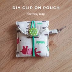 Keeping it Real: DIY clip on pouch - the easy way