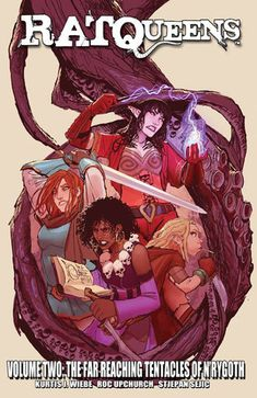 Rat Queens, Vol. 2: The Far Reaching Tentacles of N'rygoth by Kurtis J. Wiebe, Roc Upchurch, Stjepan Šejić #sequentialart #fantasycomincs #swordandsorcery #graphicnovel #sequentialart