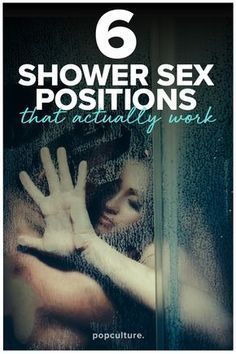 While shower sex sounds super fun and sexy, the truth is, it's often anything but. But never fear! We've rounded up 6 of the best positions to use in the shower that Actually WORK! Popculture.com #showersex #sex #love #sexpositions #sexideas #couple #relationship #sexualhealth