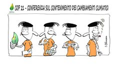 Febbraio 2016: COP 21 - Conference Of the Parties, Parigi 2015 - Parte 3 - Postik.it Vignetta Mario Airaghi