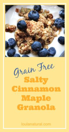 Yummy grain free Salty Maple Cinnamon Granola. Lovely warm or cold. Comforting and satisfying.