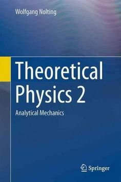 Theoretical Physics 2: Analytical Mechanics