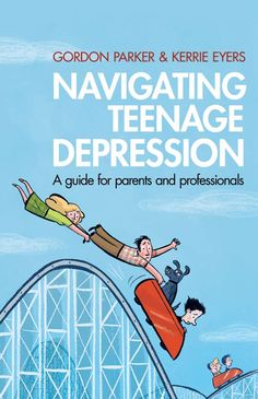 Navigating Teenage Depression  A guide for parents and professionals  Gordon Parker and Kerrie Eyers    First symptoms of depression often occur during teenage years, and it can be a disturbing and confusing time for families as well as the teenager themselves. How can you tell whether it's just typical teenage ups and downs that will pass, or something more serious? How can we reliably identify and support teenagers with depression?