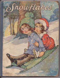 'SNOWFLAKES PICTURE BOOK', cover illustrated by Agnes Richardson, c1910 | eBay