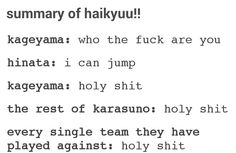 Haikyuu - But it's OBVIOUSLY a lot more than that, though this KINDA sums up season 1
