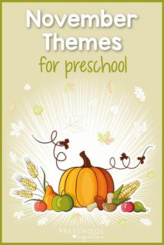 November Themes to plan the month in your preschool classroom! Includes popular themes like fall, Thanksgiving, and nocturnal animals. There are lesson plans, arts and crafts, and hands-on learning activities included with each theme idea! Thanksgiving Preschool, Fall Preschool, Preschool Classroom, Painting Activities, Preschool Activities, November Preschool Themes, Friendship Theme, Nocturnal Animals, Lesson Plans