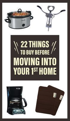 22 Things People Wish They Had Before Moving Into Their First Home More