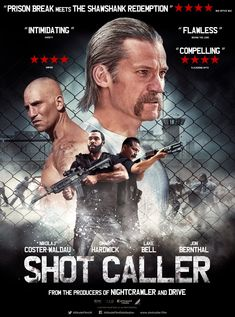 The movie Shot Caller: trailer, clips, photos, soundtrack, news and much more! Gangster Movies, The Shawshank Redemption, Jon Bernthal, Nikolaj Coster Waldau, Movie Shots, Prison Break, About Time Movie, Series Movies, Movie Trailers