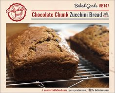 Chocolate Chunk Zucchini Bread | Comfortable Food