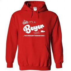 Its a Beyer Thing, You Wouldnt Understand !! Name, Hood - #cowl neck hoodie #winter sweater. PURCHASE NOW => https://www.sunfrog.com/Names/Its-a-Beyer-Thing-You-Wouldnt-Understand-Name-Hoodie-t-shirt-hoodies-6551-Red-30968988-Hoodie.html?68278