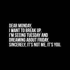 Dear Monday | Quotes and Jhophorism