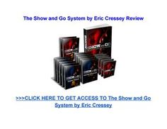The Show and Go training system by Eric Cressey is a Four Phase System that will allow you to achieve the fittest, most athletic, best looking body you've ever had with fewer hours in the gym. Fourth Phase, Specific Goals, Training Schedule, Video Library, Online Reviews, Workout Videos, How To Look Better, How To Become, Pdf