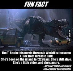 The T-Rex from Jurassic World is the same one from Jurassic Park (My sister pointed this out to me, citing the scars on her neck from the Raptors at the end of Jurassic Park) Jurassic Movies, Jurassic Park Series, Jurassic Park World, Jurassic Park Funny, Jurassic Park Quotes, Movie Facts, Fun Facts, Random Facts, Jurrassic Park
